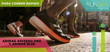 Adidas Adizero Pro y Adidas SL20, lo último de Adidas para que corras más rápido