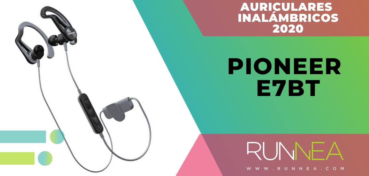 Mejores auriculares inalámbricos de este 2020 para salir a correr - Pioneer E7BT