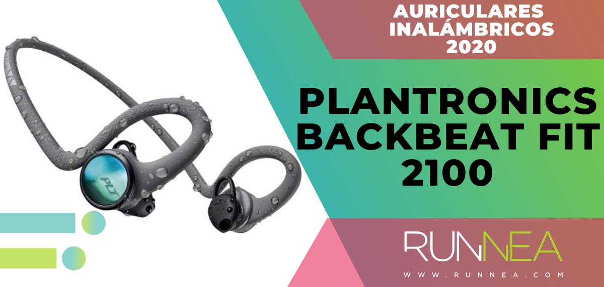 Mejores auriculares inalámbricos de este 2020 para salir a correr - Plantronics BackBeat Fit 2100