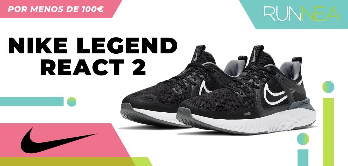 mejores-zapatillas-nike-por-menos-de-100-euros-legend-react-2