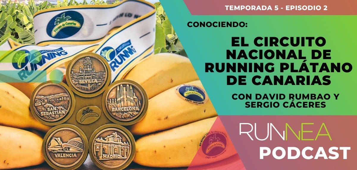 Hablamos del Circuito Nacional de Running Plátano de Canarias con Sergio Cáceres y David Rumbao