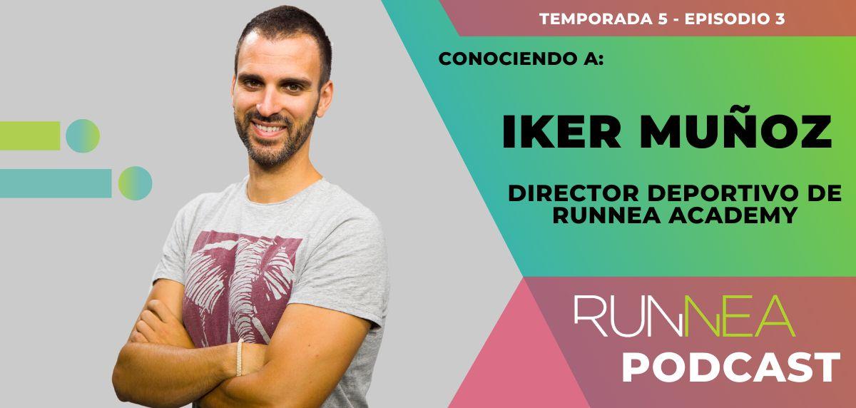 Conociendo a Iker Muñoz, el nuevo Director Deportivo de Runnea Academy