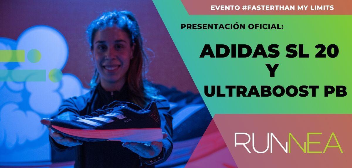 Asistimos a la presentación oficial de las Adidas SL20 y Ultraboost PB en el evento #FasterThan