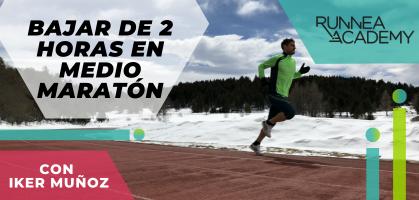 Cómo bajar de 2 horas en tu medio maratón: Algunos consejos que te ayudarán a lograrlo