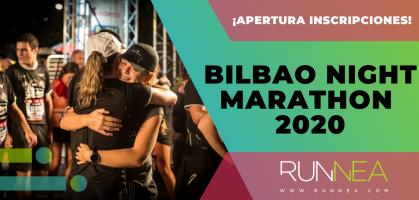¿Aceptas el reto de la mágica noche running del EDP Bilbao Night Marathon 2020? ¡Inscripciones abiertas!