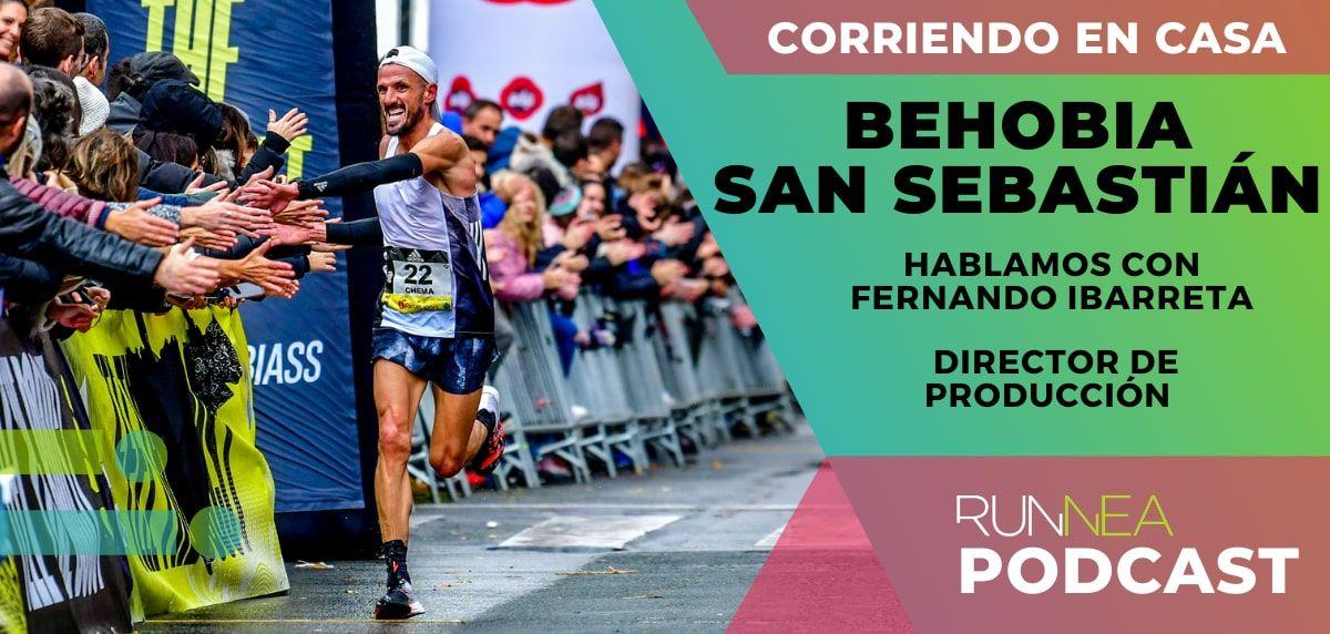 Hablamos con Fernando Ibarreta, director de producción de la Behobia San Sebastián