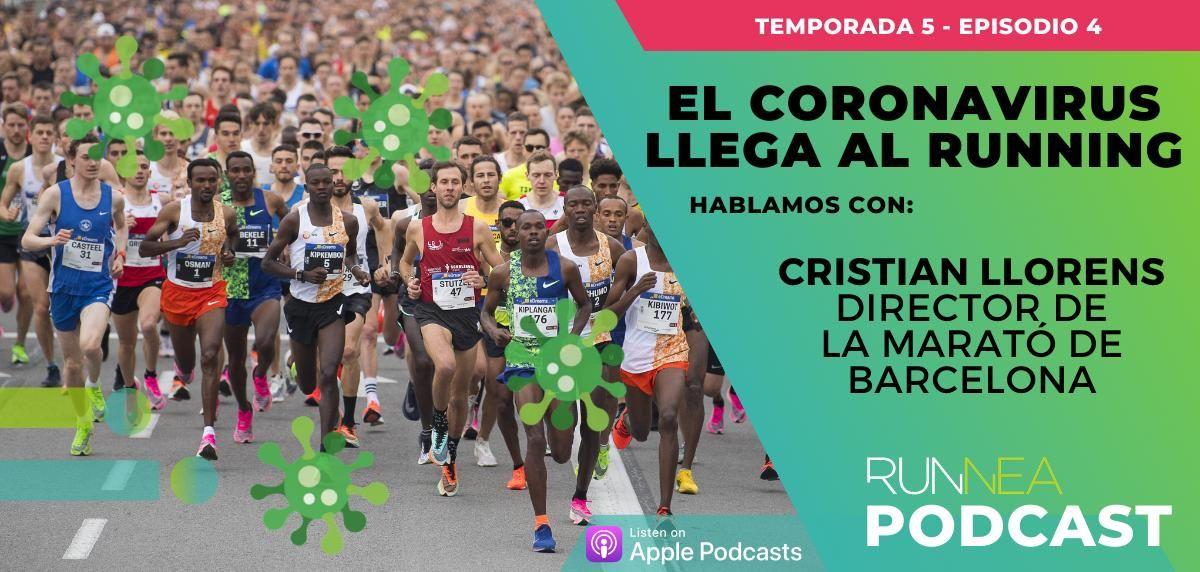 El coronavirus llega al running: Hablamos con Cristian Llorens, Director de la Zurich Marató de Barcelona