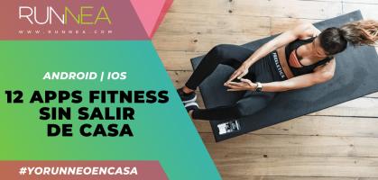12 apps fitness que te ayudarán a mantener tus objetivos de entrenamiento durante el confinamiento