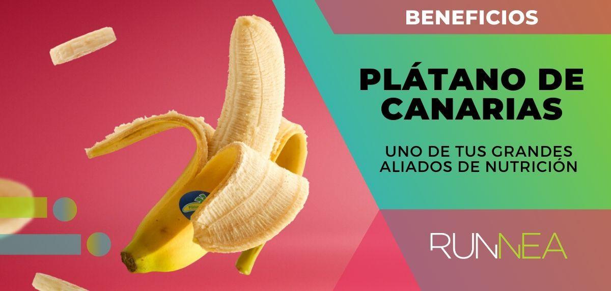 Los Beneficios Del Plátano De Canarias Que Avala La Ciencia Para Convertirlo En Uno De Tus Grandes Aliados De Nutrición
