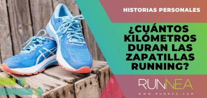 ¿Cuántos kilómetros duran unas zapatillas de running?