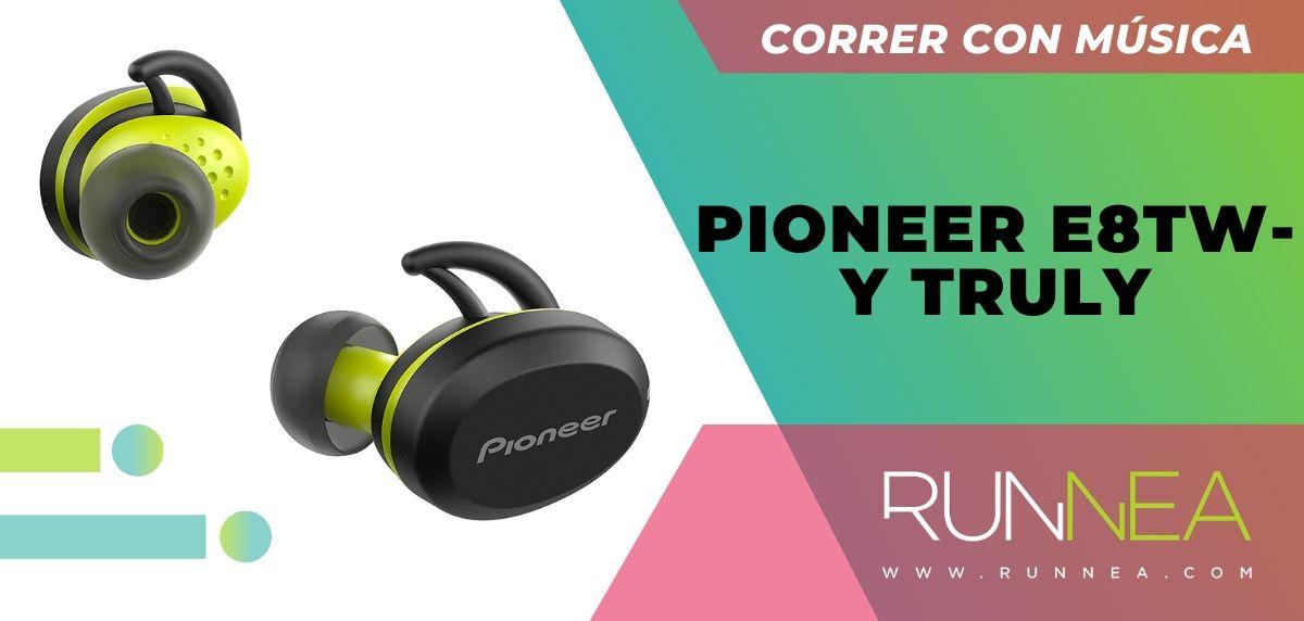 Los 10 auriculares deportivos de gama alta que están a buen precio, Pioneer E8TW-Y Truly