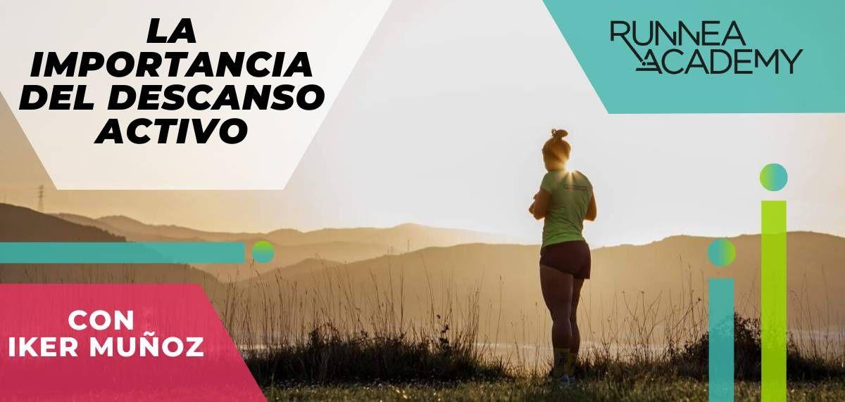 La importancia del descanso activo en el running: potencia tu rendimiento