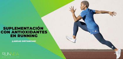 ¿Para qué sirve la suplementación con antioxidantes en el running?