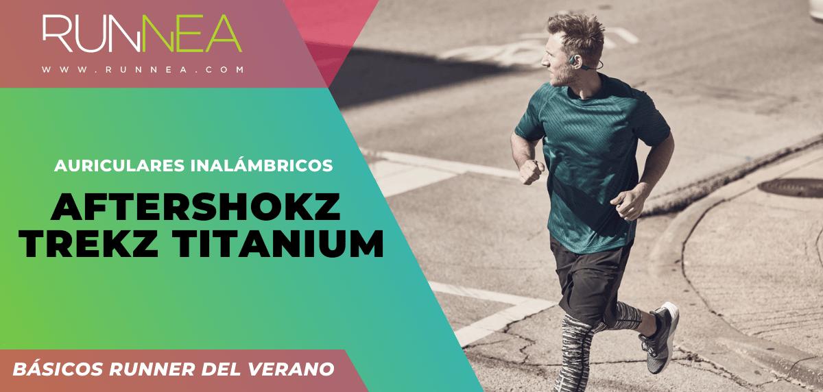 Los imprescindibles que todo runner necesita para correr este verano ¡no son zapatillas! - Aftershokz Trekz Titanium Bluetooth 4.1