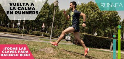 Las 5 claves de la vuelta a la calma para runners al finalizar un entrenamiento