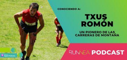 Txus Romón, conocemos a uno de los trail runners pioneros en España