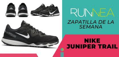 Zapatilla de la semana: Nike Juniper Trail