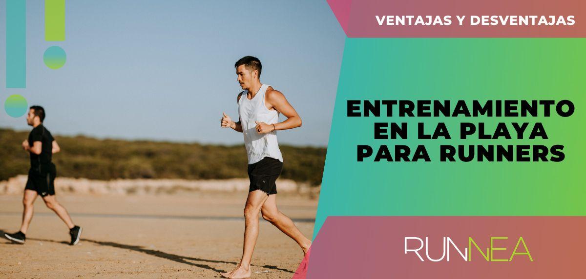 Entrenamiento en la playa para runners: ventajas y desventajas para complementar tu plan individualizado