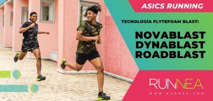 Serie Blast de ASICS Running: Descubre las Novablast, Dynablast y Roadblast
