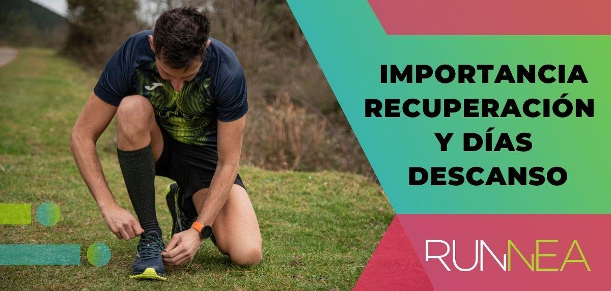 Carreras de recuperación y días de descanso: ¿Por qué son tan importantes en tu plan de entrenamiento?
