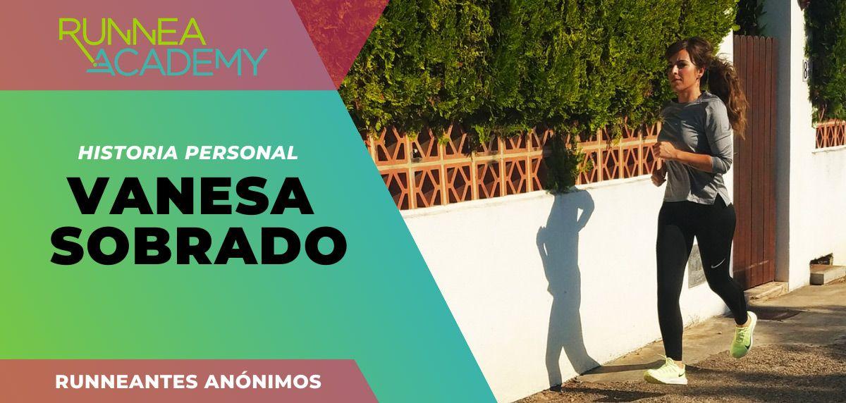 Historias personales de runneantes anónimos: ¡Vanesa Sobrado!
