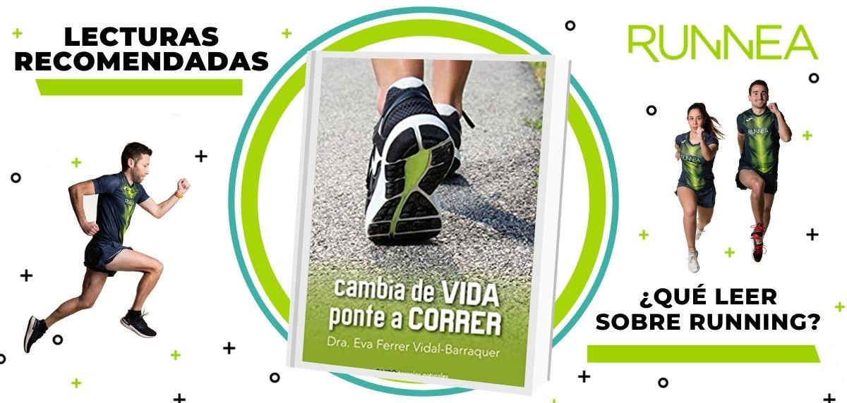 Libros de running y nutrición que deberías leer para convertirte en un mejor corredor, Cambia de vida