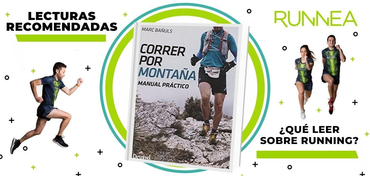 Libros de running y nutrición que deberías leer para convertirte en un mejor corredor, Correr por montaña