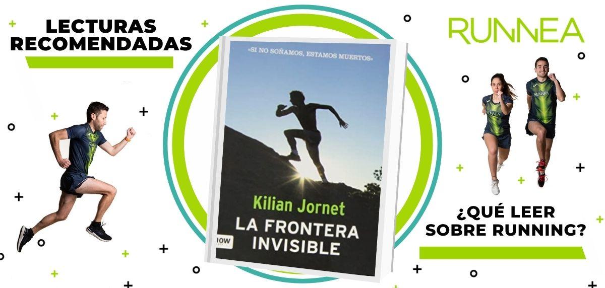 Libros de running y nutrición que deberías leer para convertirte en un mejor corredor, La Frontera Invisible