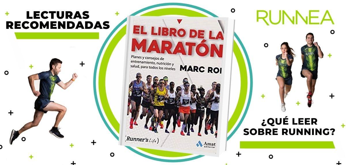 Libros de running y nutrición que deberías leer para convertirte en un mejor corredor, El libro de la Maratón