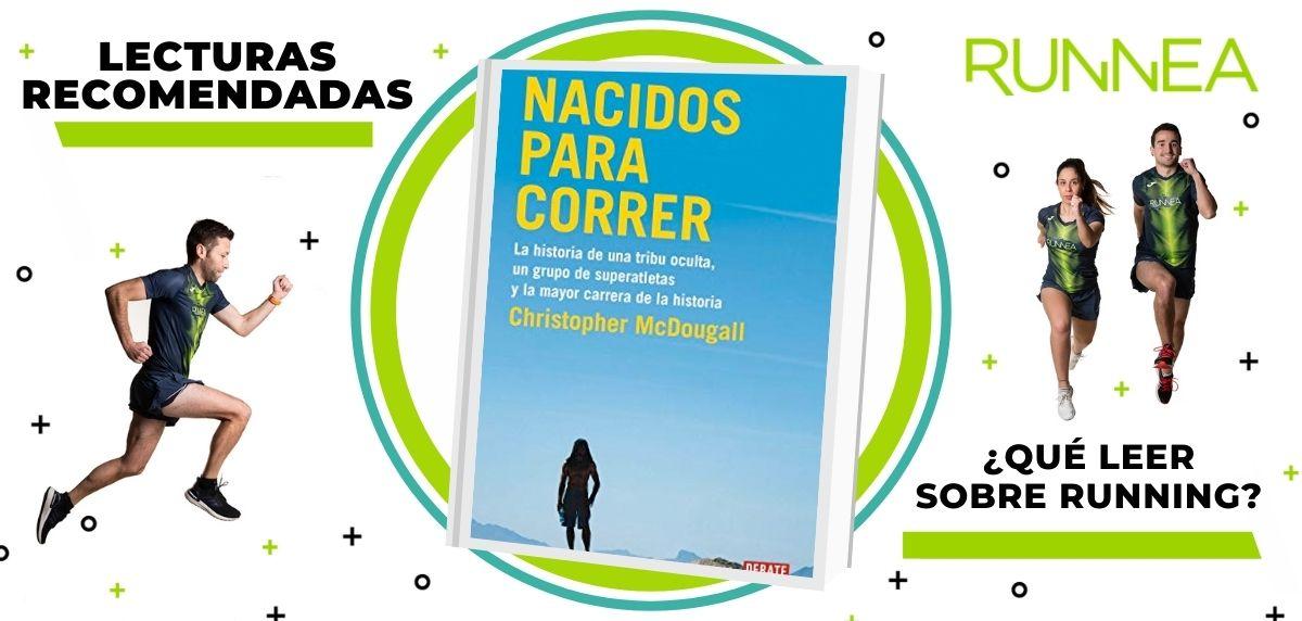 Libros de running y nutrición que deberías leer para convertirte en un mejor corredor, Nacidos para correr