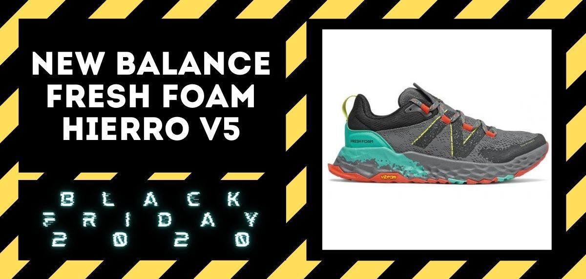 Los mejores descuentos del Black Friday en zapatillas trail 2020, New Balance Fresh Foam Hierro v5