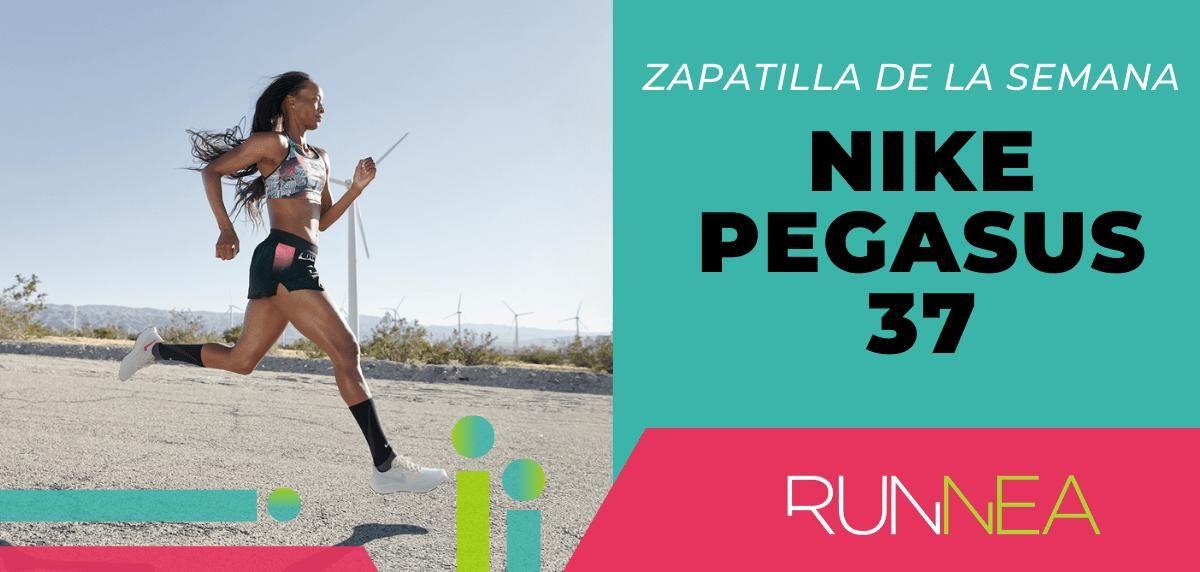 Zapatilla de la semana: Nike Pegasus 37