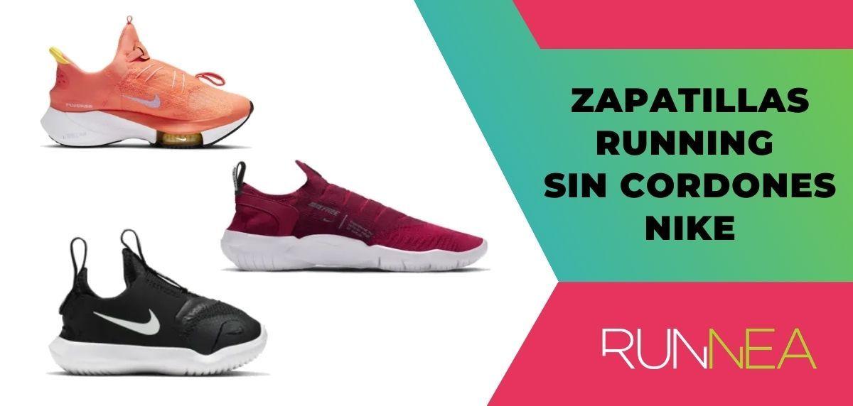 sensor A la meditación diseñador  Las mejores zapatillas sin cordones de Nike para correr en 2021