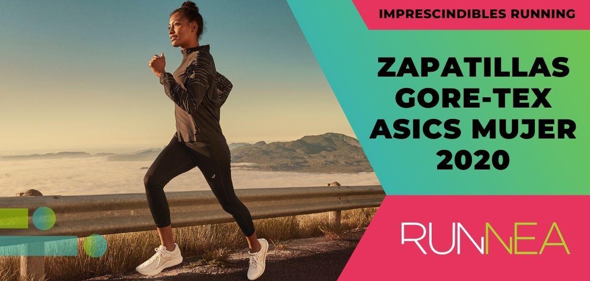 Regan restante Instruir  Zapatillas Gore-Tex de ASICS para mujer 2020: las imprescindibles de la  nueva colección running