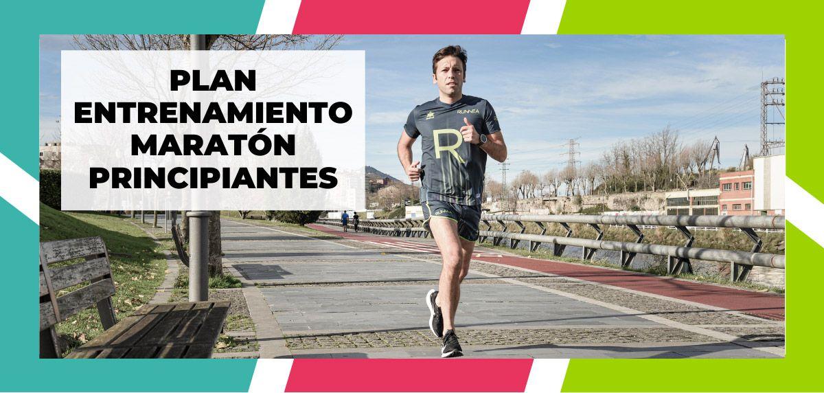 Plan de entrenamiento maratón para principiantes