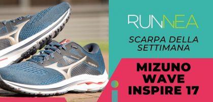 La scarpa della settimana: Mizuno Wave Inspire 17