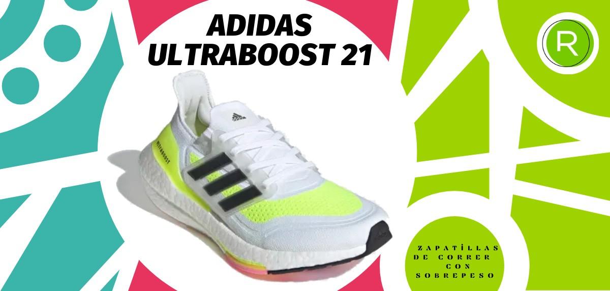 Mejores zapatillas para correr con sobrepeso - adidas Ultraboost 21