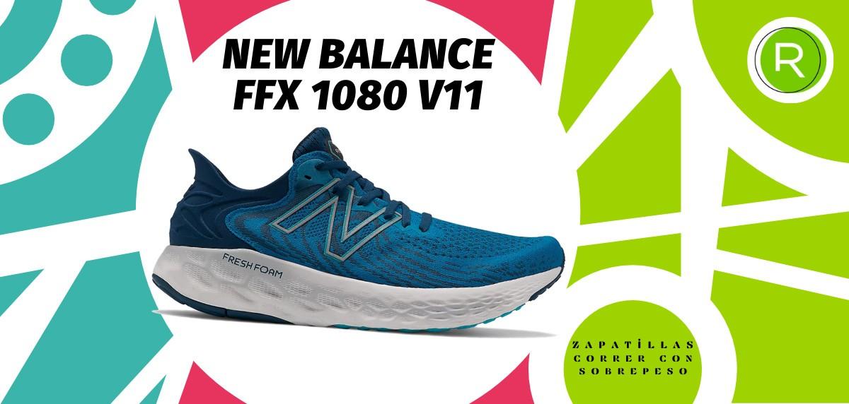 Mejores zapatillas para correr con sobrepeso - New Balance FFx 1080 v11