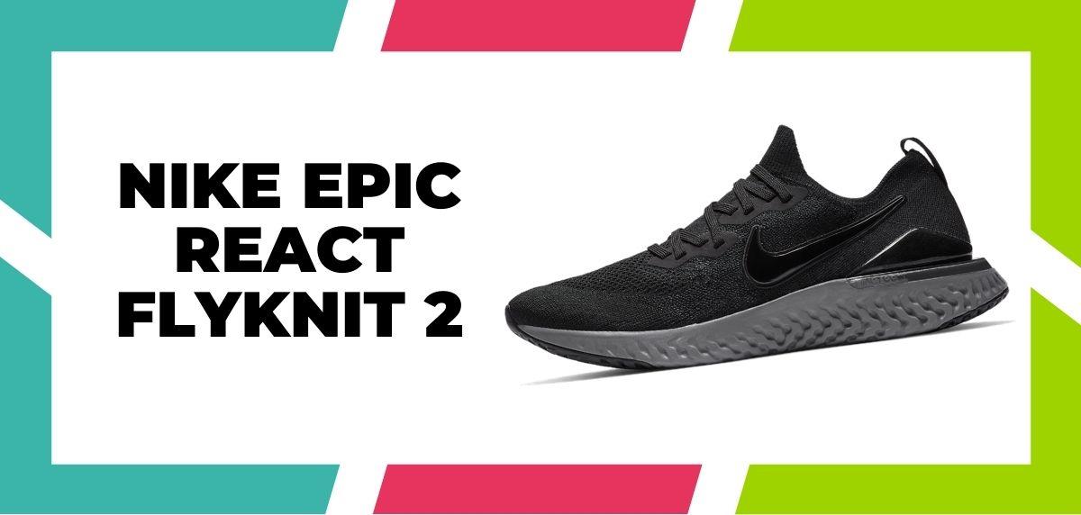 Las 9 mejores zapatillas de Nike con la tecnología React de 2021, Nike Epic React Flyknit 2