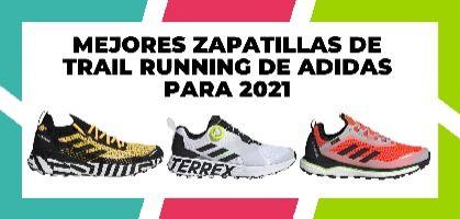 Las mejores zapatillas de trail running de Adidas para 2021