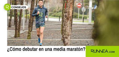 Entrenamiento media maratón principiantes: Consejos para preparar los temidos 21 km