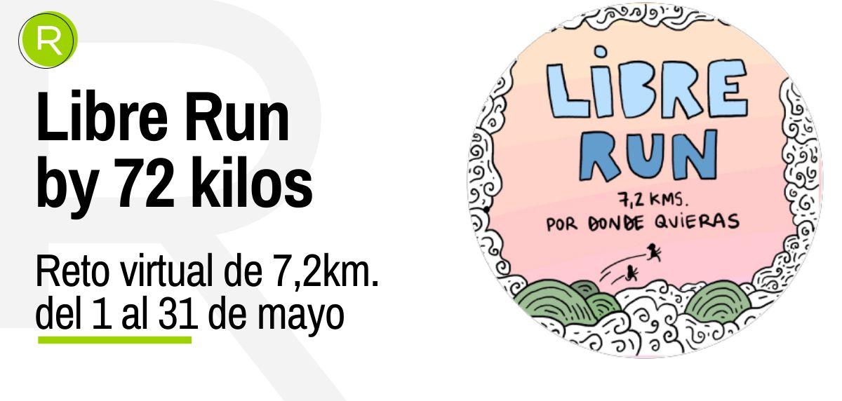 RUNNEA y 72 kilos se unen para lanzar el reto LIBRE RUN 7,2 km.