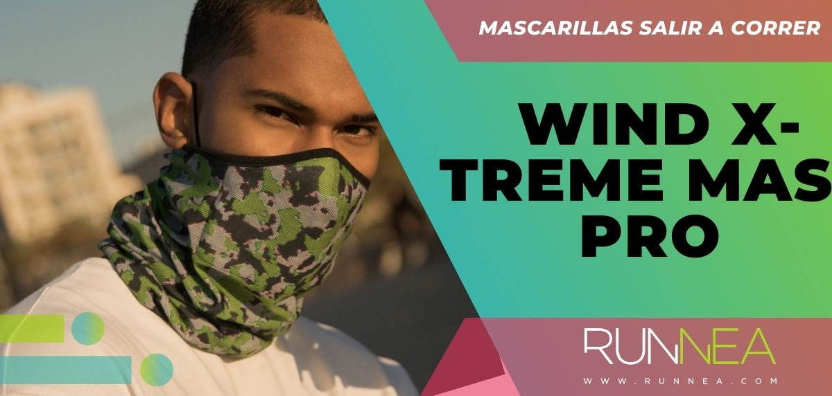 Mejores mascarillas para salir a correr - Wind X-Treme mask Pro