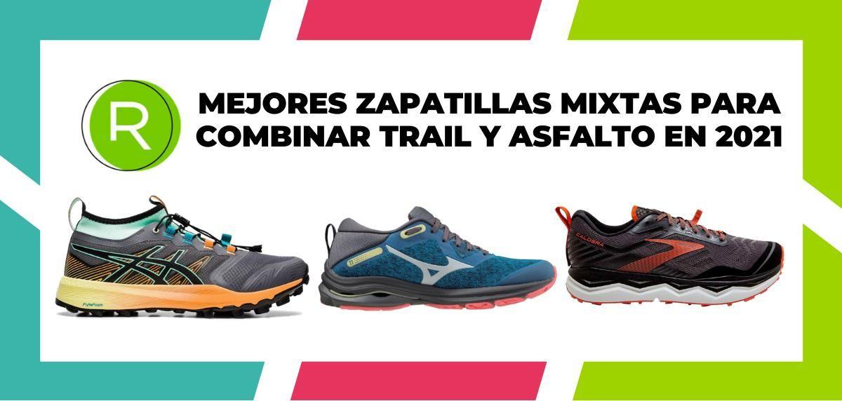 Mejores zapatillas mixtas para combinar trail y asfalto en 2021
