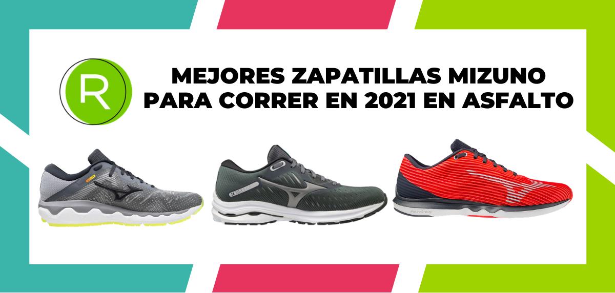¿Cuáles son las mejores zapatillas Mizuno para correr en 2021 en asfalto?