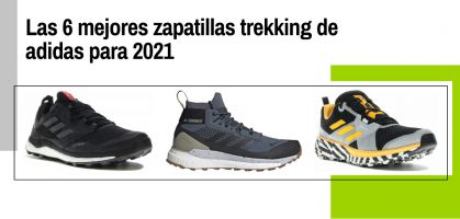 Las 6 mejores zapatillas trekking de adidas para 2021
