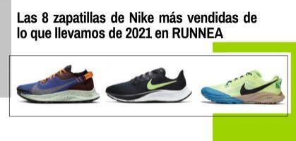 Las 8 zapatillas de Nike más vendidas de lo que llevamos de 2021 en RUNNEA