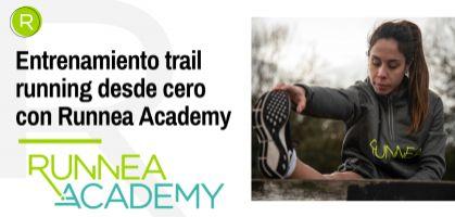 Entrenamiento trail running desde cero con Runnea Academy