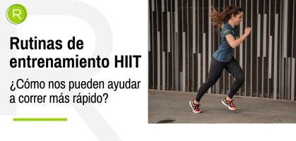 Cómo las rutinas de entrenamiento HIIT nos pueden ayudar a correr más rápido