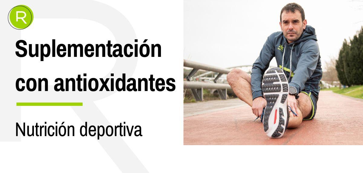 Suplementación con antioxidantes, estrategia exitosa para recuperar el daño celular
